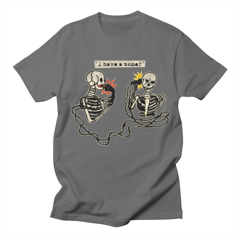 Skeleton Call : I Have A Boner Men's T-Shirt by Applesawus