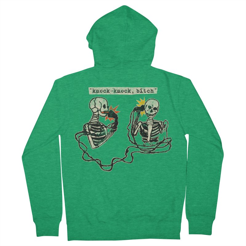 Skeleton Call : Knock-Knock, Bitch Women's French Terry Zip-Up Hoody by Applesawus
