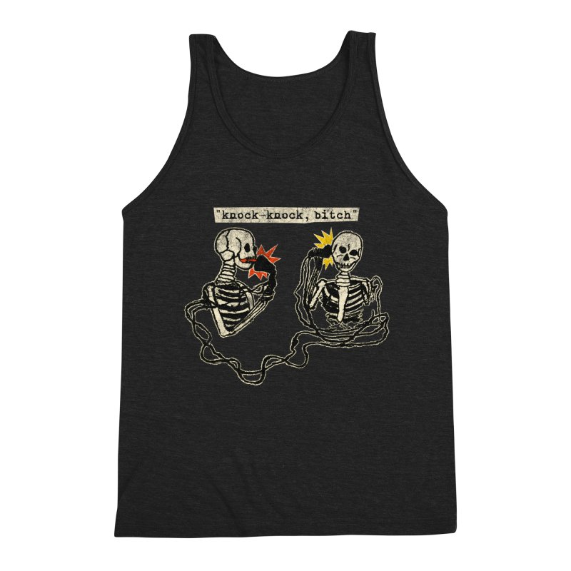 Skeleton Call : Knock-Knock, Bitch Men's Triblend Tank by Applesawus
