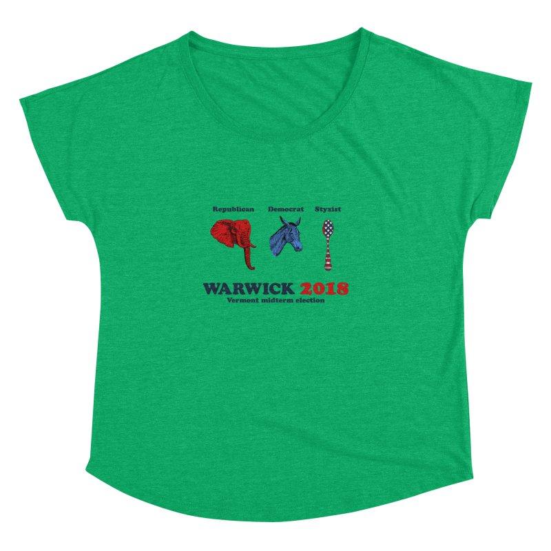 Warwick 2018 : Republican, Democrat, Styxist Women's Dolman Scoop Neck by Applesawus