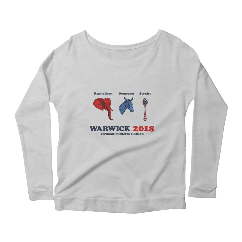 Warwick 2018 : Republican, Democrat, Styxist Women's Scoop Neck Longsleeve T-Shirt by Applesawus