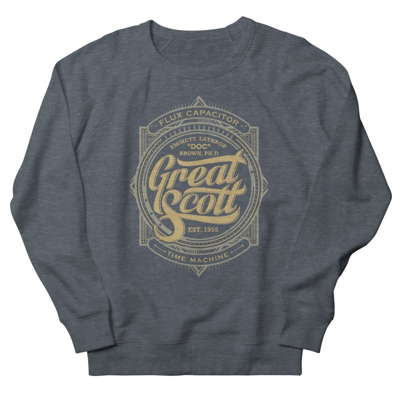 GREAT SCOTT ! Women's Sweatshirt by arace's Artist Shop
