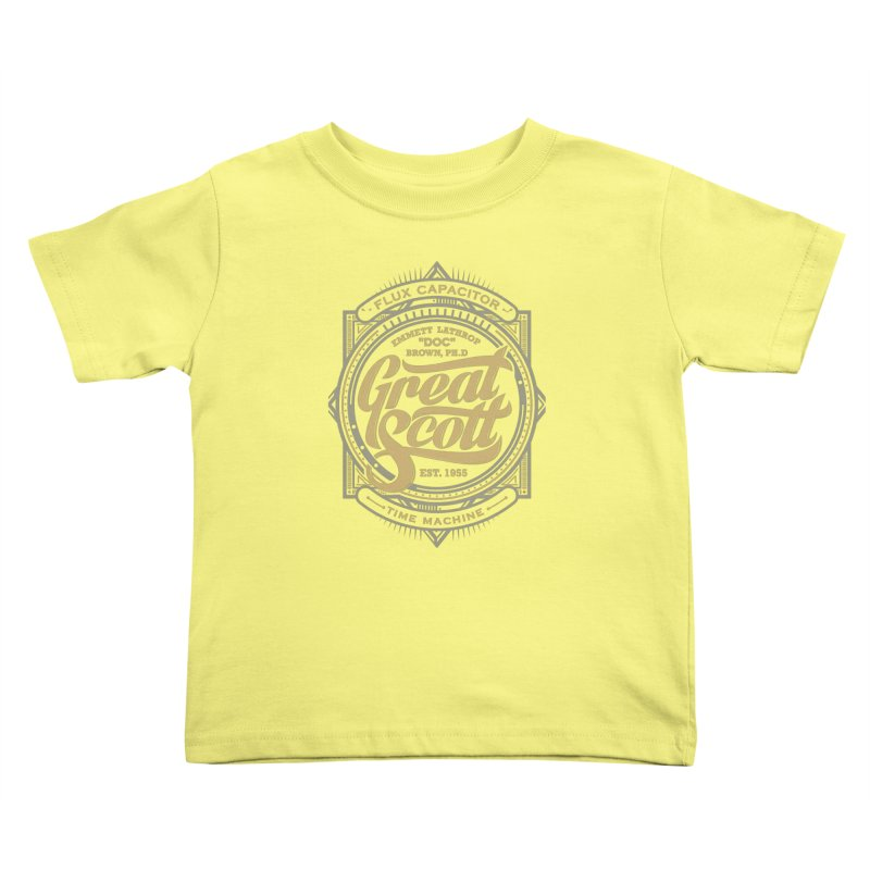 GREAT SCOTT ! Kids Toddler T-Shirt by arace's Artist Shop