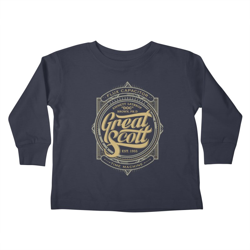 GREAT SCOTT ! Kids Toddler Longsleeve T-Shirt by arace's Artist Shop
