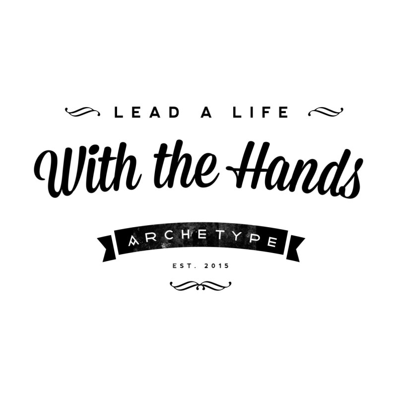 With the Hands by archetype
