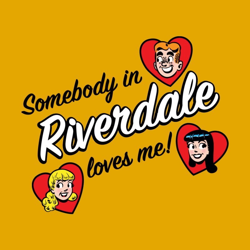 Somebody In Riverdale Loves Me Women's Sweatshirt by Archie Comics