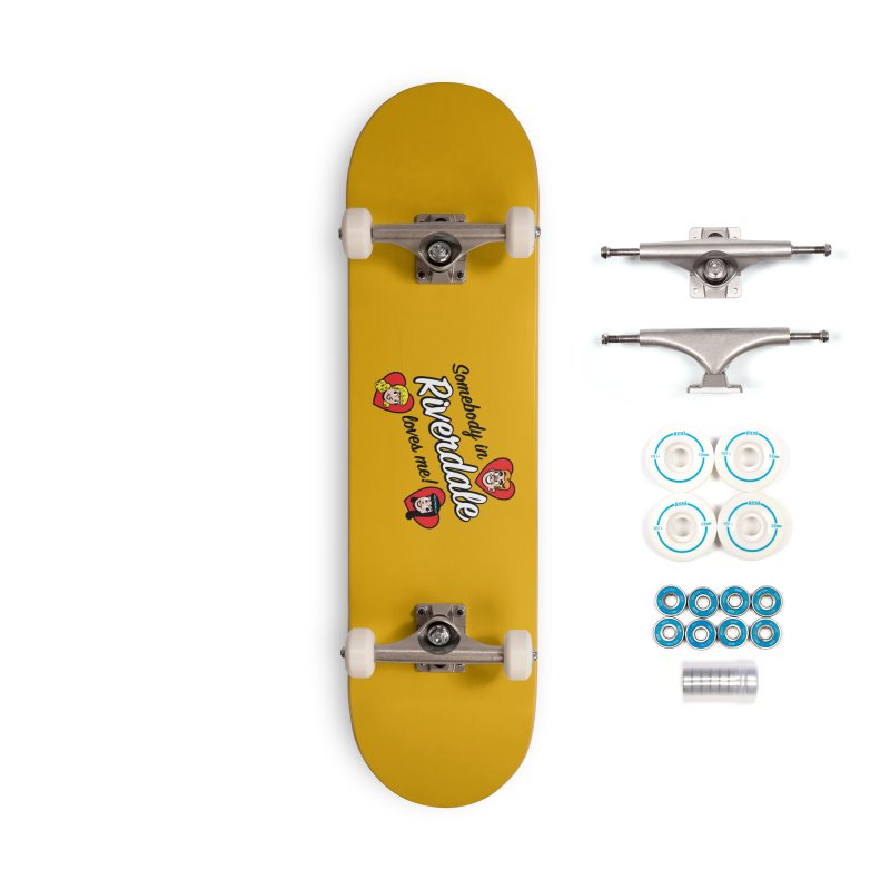 Somebody In Riverdale Loves Me Accessories Skateboard by Archie Comics