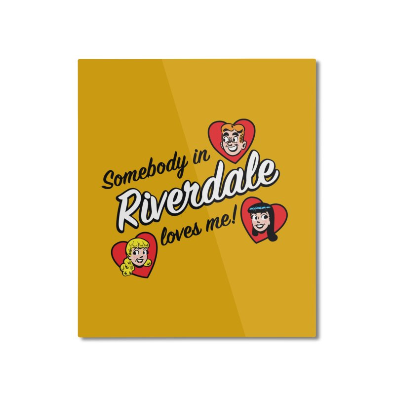 Somebody In Riverdale Loves Me Home Mounted Aluminum Print by Archie Comics