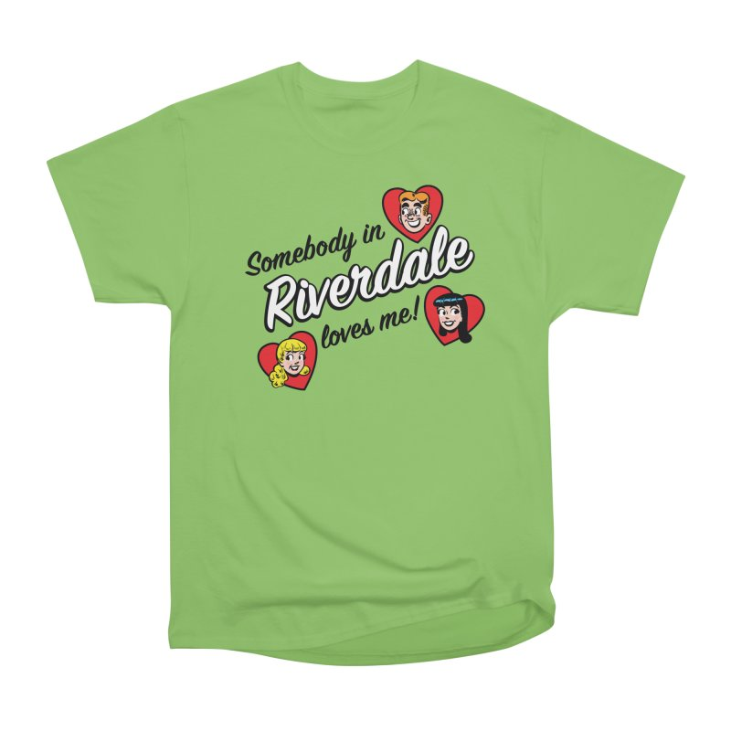 Somebody In Riverdale Loves Me Women's T-Shirt by Archie Comics