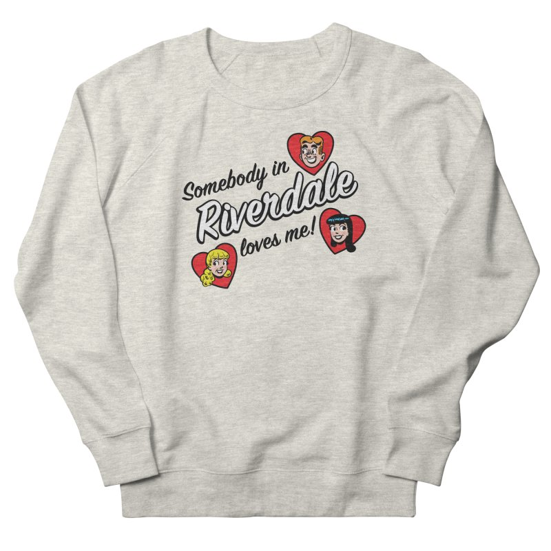 Somebody In Riverdale Loves Me Men's Sweatshirt by Archie Comics