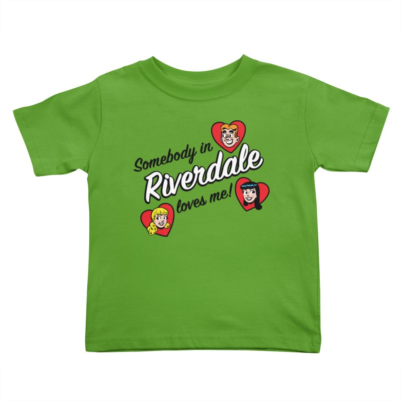 Somebody In Riverdale Loves Me Kids Toddler T-Shirt by Archie Comics