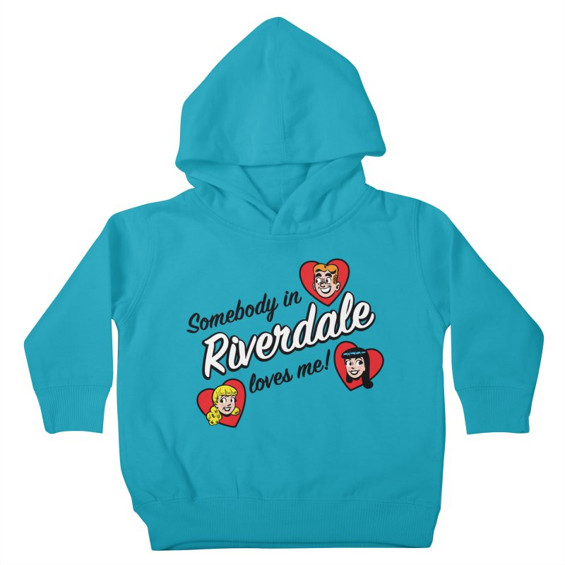 Somebody In Riverdale Loves Me Kids Toddler Pullover Hoody by Archie Comics