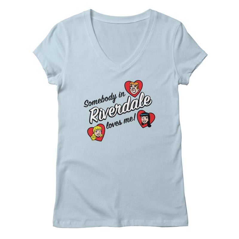 Somebody In Riverdale Loves Me Women's V-Neck by Archie Comics