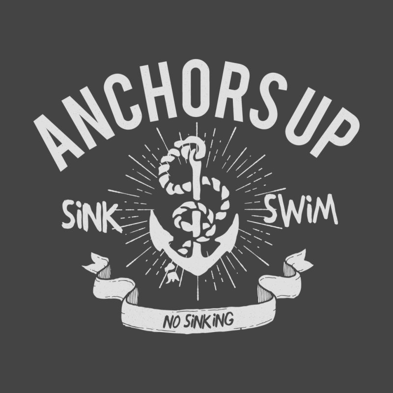 Anchors up None  by arielmenta's Artist Shop