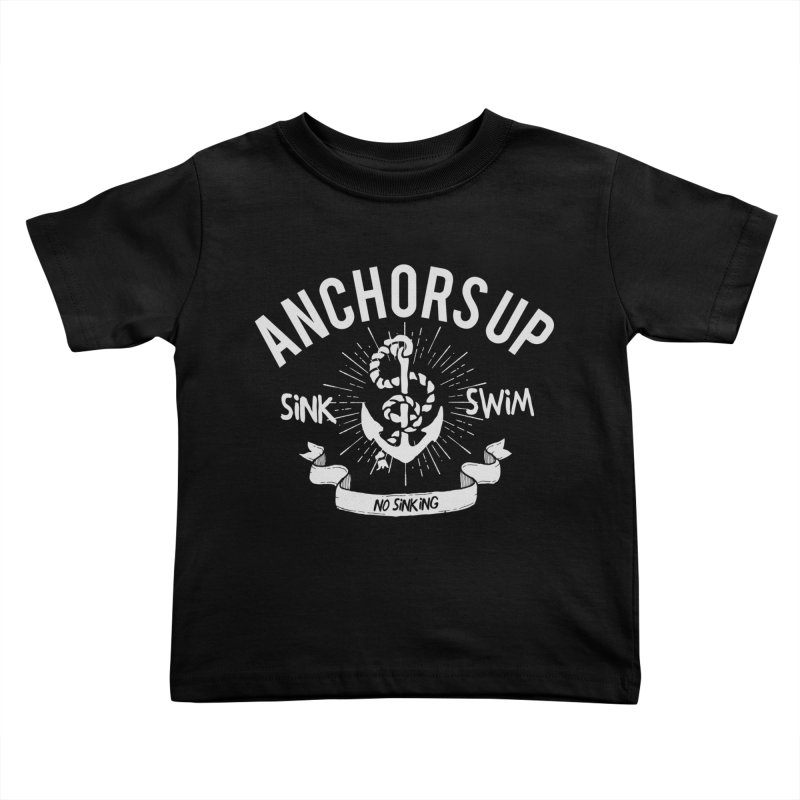 Anchors up Kids Toddler T-Shirt by arielmenta's Artist Shop