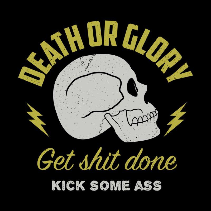 Death or Glory None  by arielmenta's Artist Shop