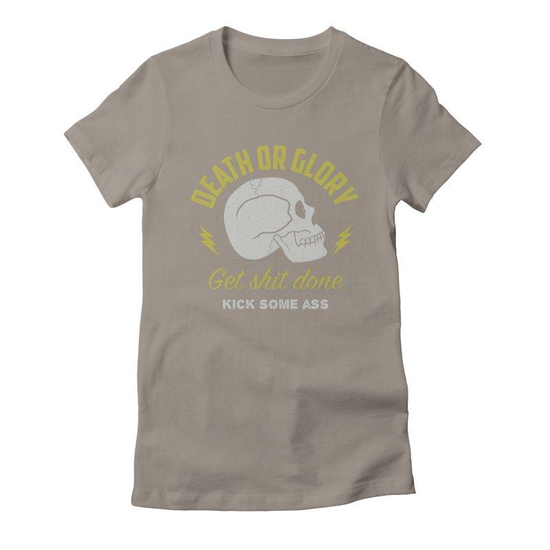 Death or Glory Women's Fitted T-Shirt by arielmenta's Artist Shop