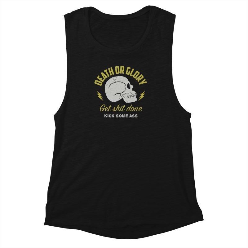 Death or Glory Women's Muscle Tank by arielmenta's Artist Shop