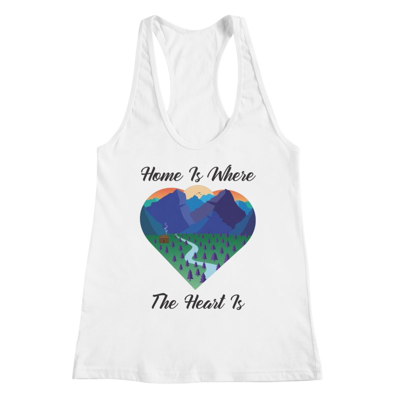 Home Is Where The Heart Is - Mountain (Black Text) Women's Tank by Aries & Leo