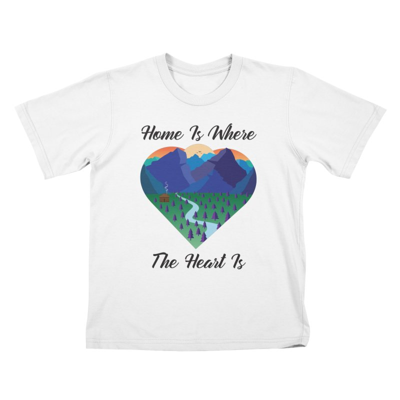 Home Is Where The Heart Is - Mountain (Black Text) Kids T-Shirt by Aries & Leo