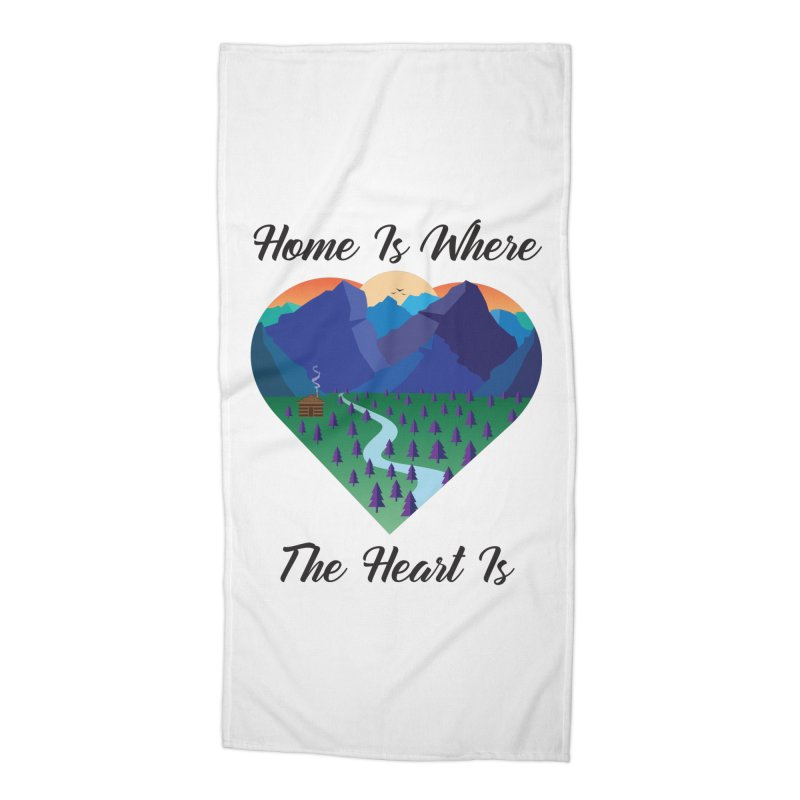 Home Is Where The Heart Is - Mountain (Black Text) Accessories Beach Towel by Aries & Leo