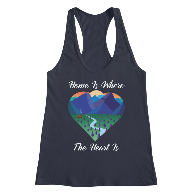 Home Is Where The Heart Is - Mountain (White Text) Women's Tank by Aries & Leo