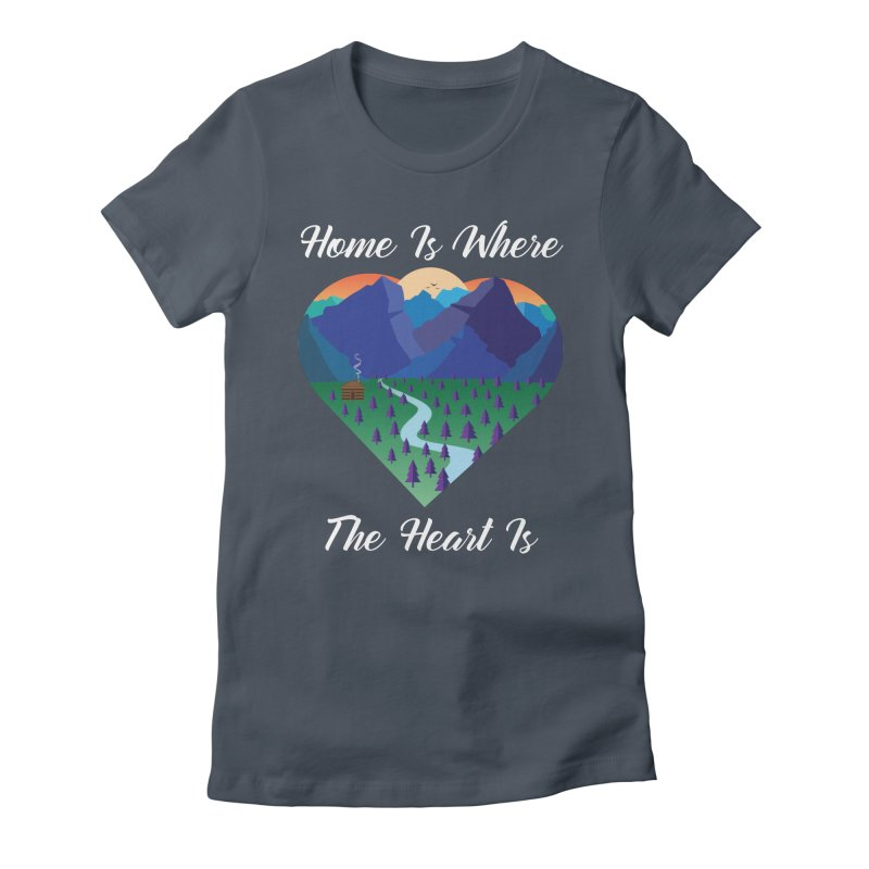Home Is Where The Heart Is - Mountain (White Text) Women's T-Shirt by Aries & Leo