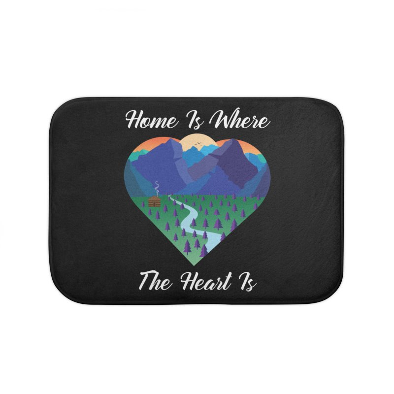 Home Is Where The Heart Is - Mountain (White Text) Home Bath Mat by Aries & Leo