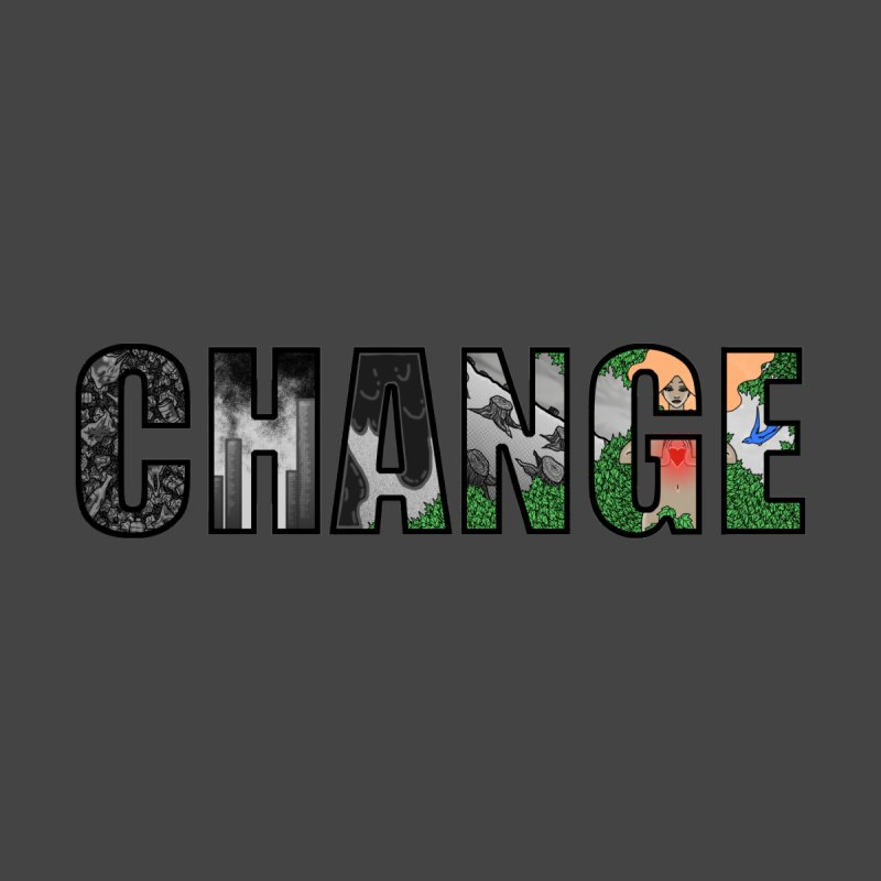 Change None  by ariesnamarie's Artist Shop