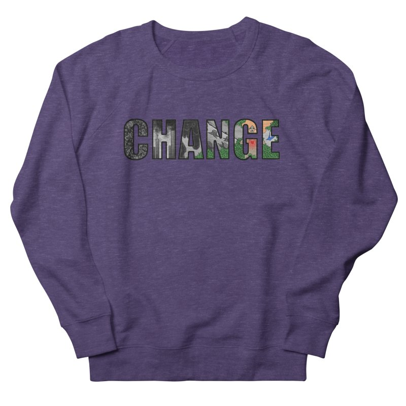 Change Women's Sweatshirt by ariesnamarie's Artist Shop