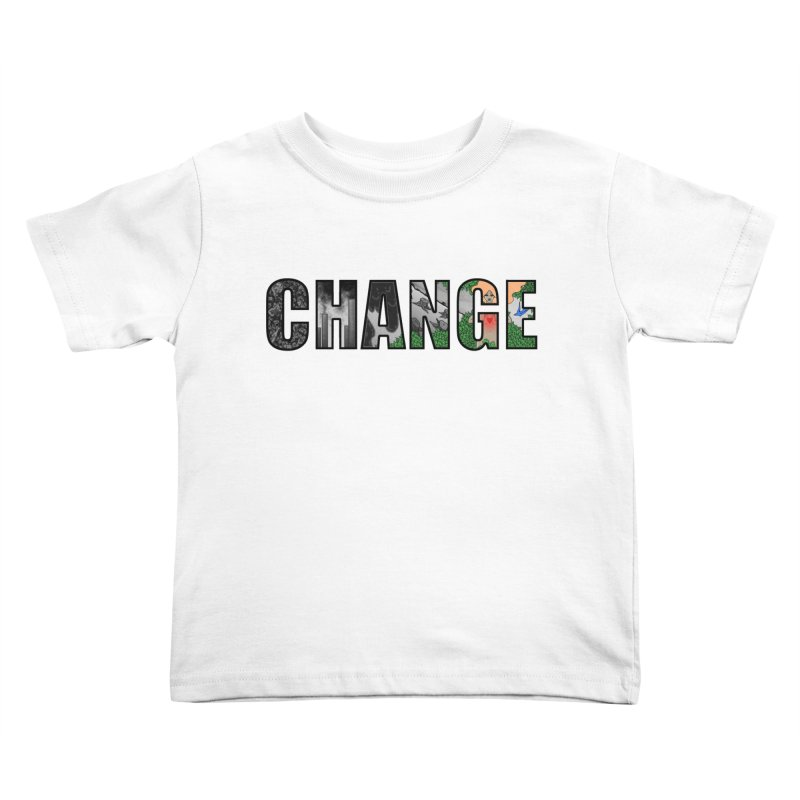 Change Kids Toddler T-Shirt by ariesnamarie's Artist Shop