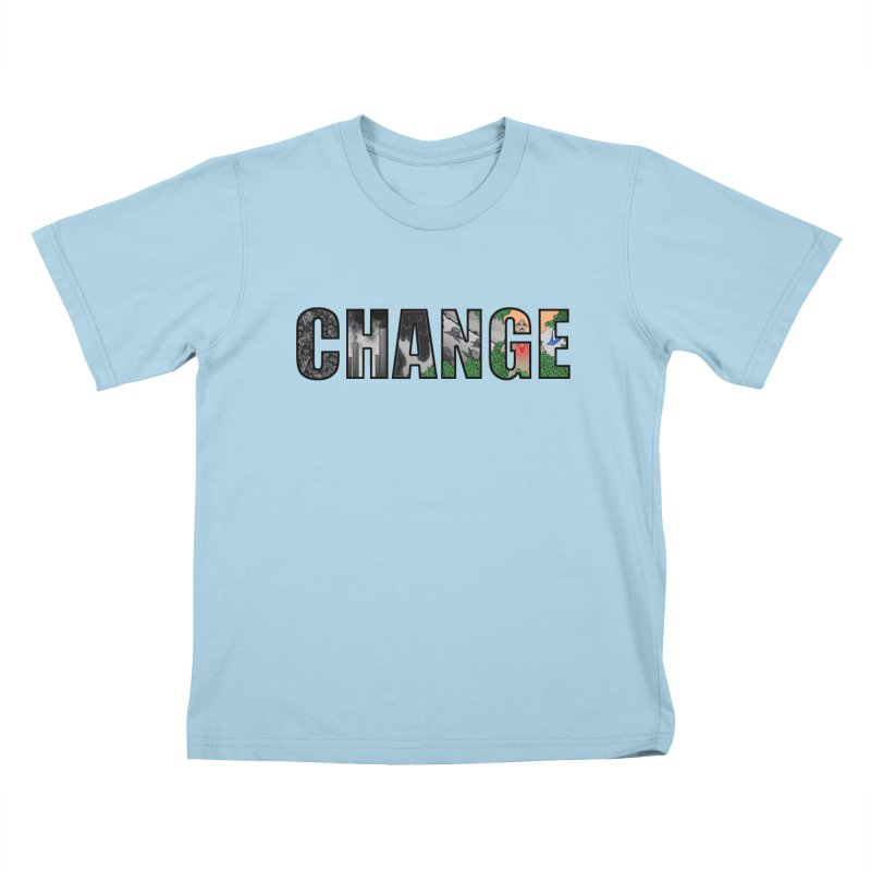 Change Kids T-shirt by ariesnamarie's Artist Shop