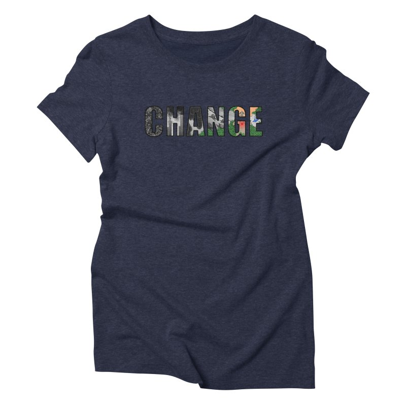Change Women's Triblend T-Shirt by ariesnamarie's Artist Shop