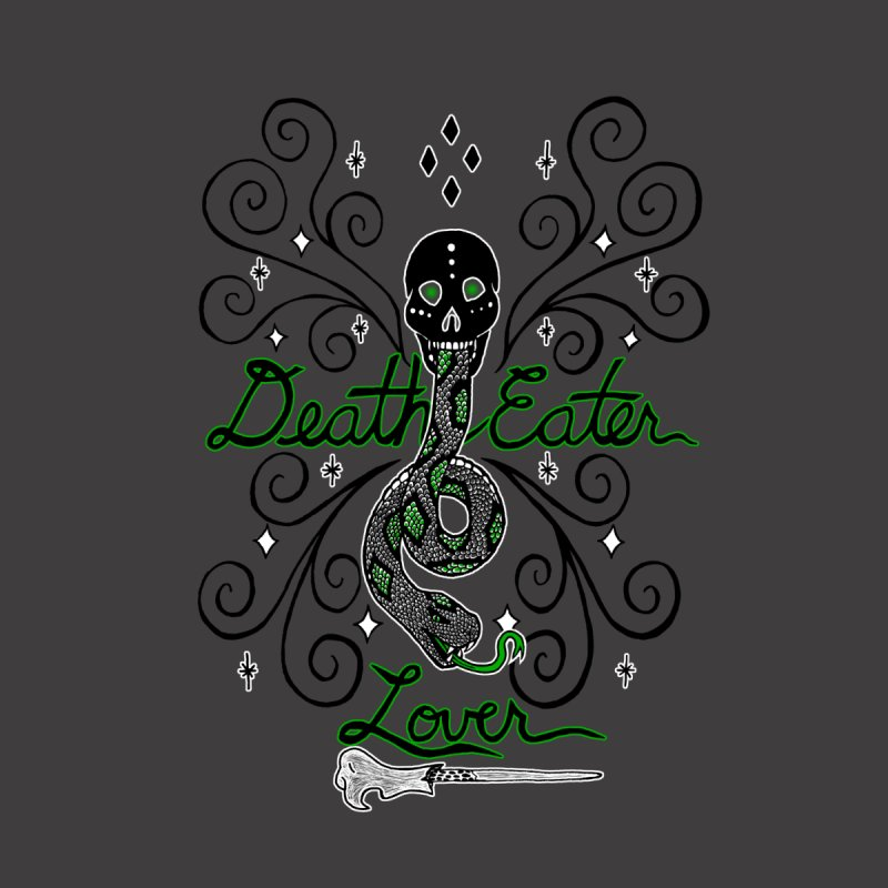 Death Eater Lover   by ariesnamarie's Artist Shop
