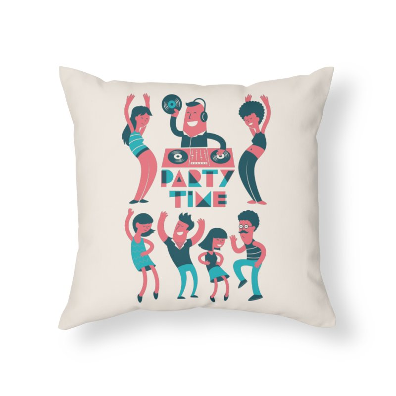 PARTY TIME!!! Home Throw Pillow by Arkady's print shop