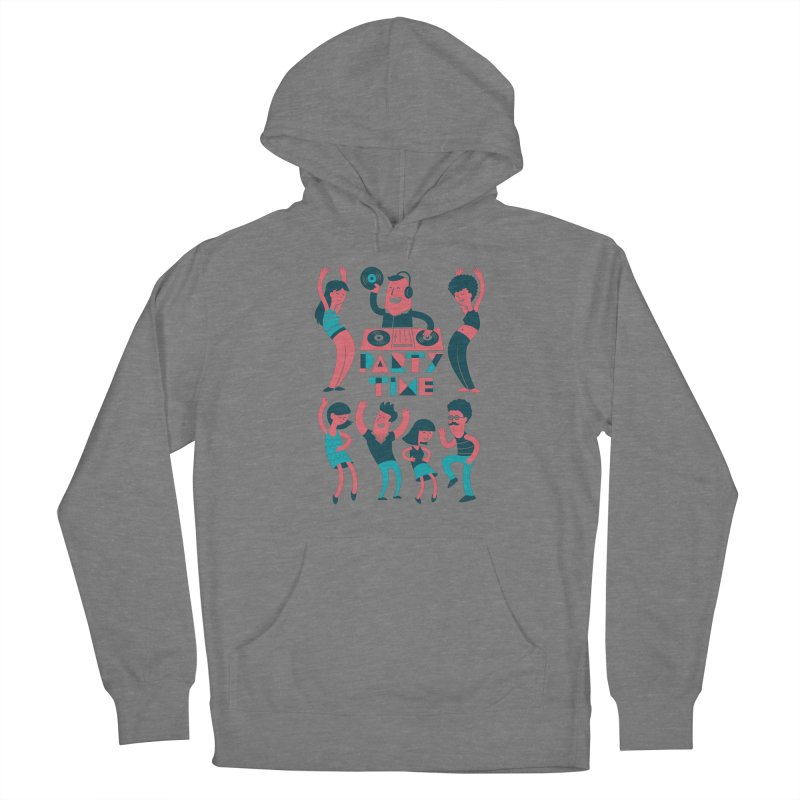PARTY TIME!!! Women's Pullover Hoody by Arkady's print shop