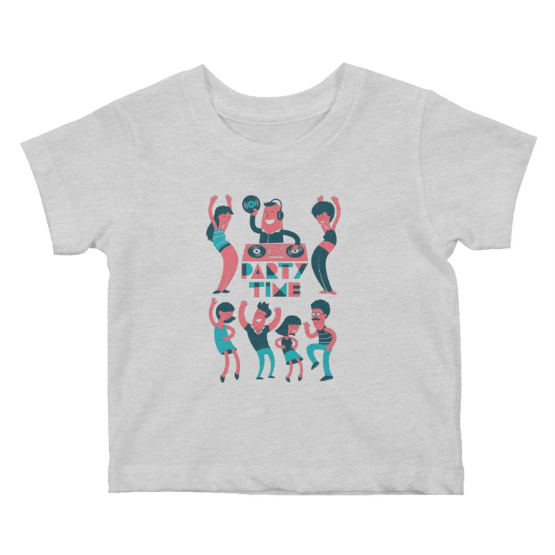PARTY TIME!!! Kids Baby T-Shirt by Arkady's print shop