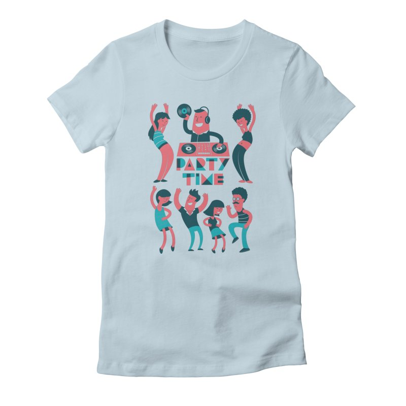 PARTY TIME!!! Women's T-Shirt by Arkady's print shop