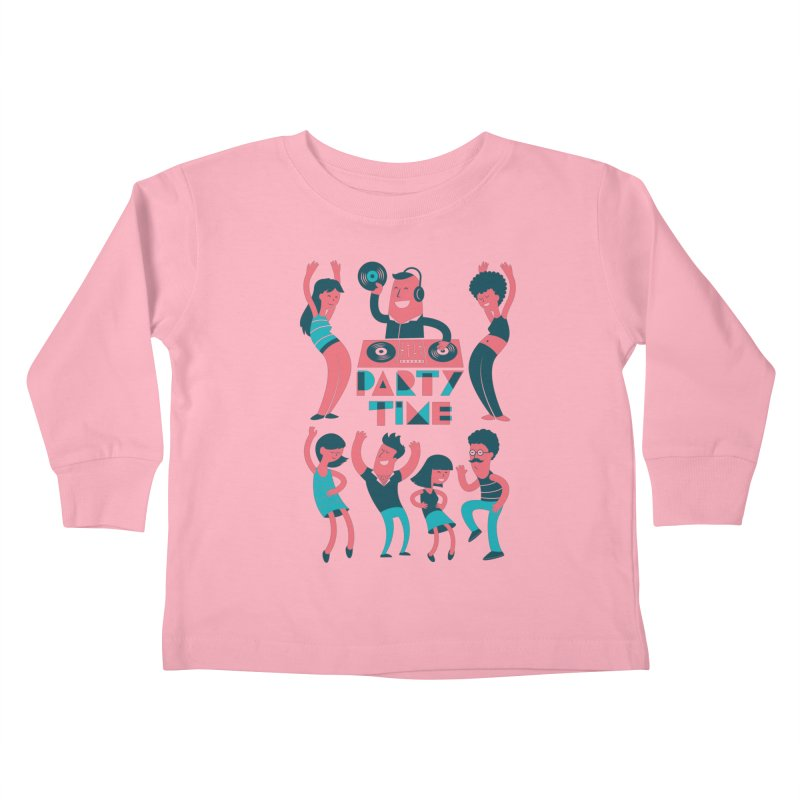 PARTY TIME!!! Kids Toddler Longsleeve T-Shirt by Arkady's print shop