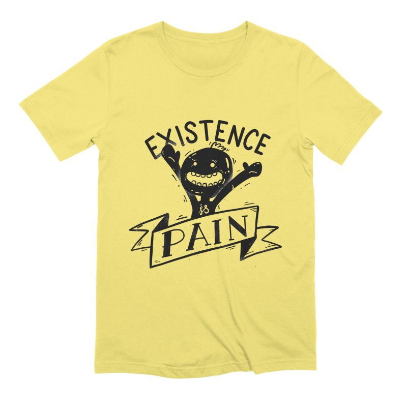 Existence is Pain Men's T-Shirt by Arkady's print shop