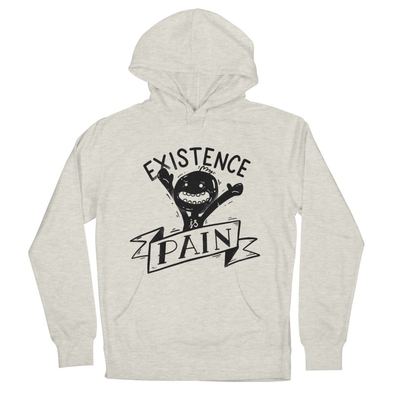 Existence is Pain Men's Pullover Hoody by Arkady's print shop