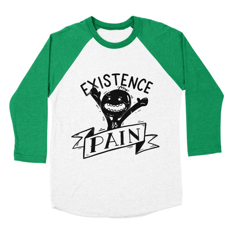 Existence is Pain Men's Baseball Triblend T-Shirt by Arkady's print shop