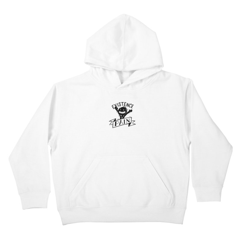 Existence is Pain Kids Pullover Hoody by Arkady's print shop