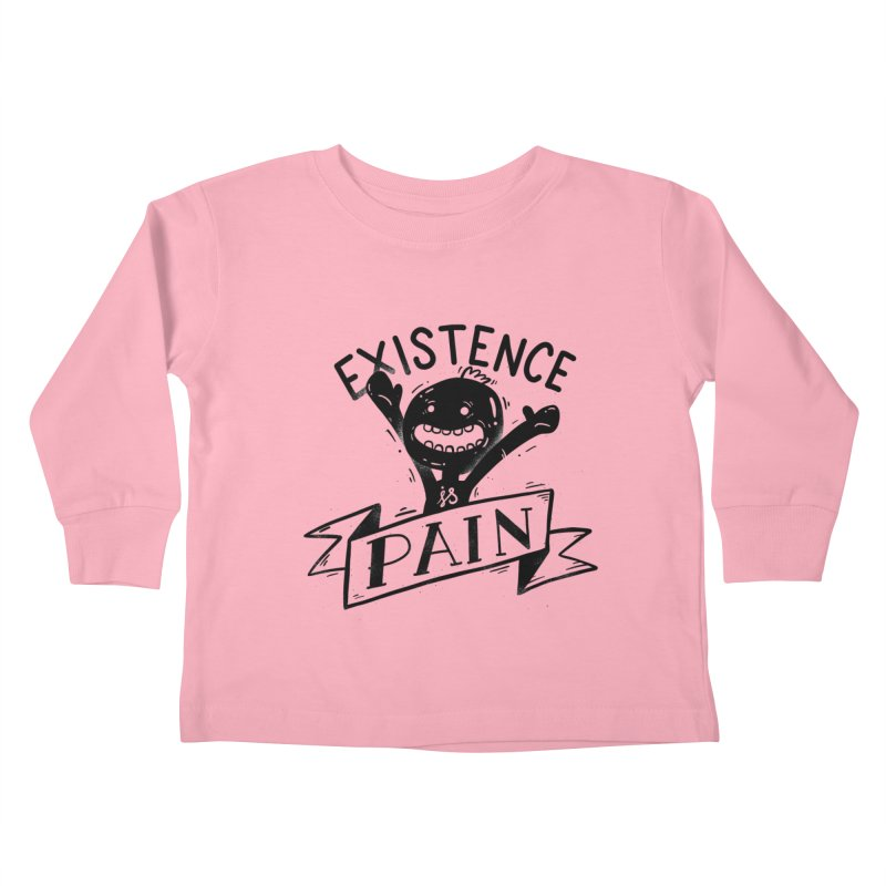 Existence is Pain Kids Toddler Longsleeve T-Shirt by Arkady's print shop