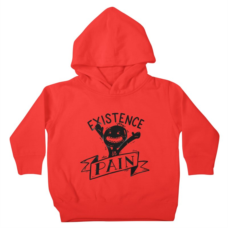 Existence is Pain Kids Toddler Pullover Hoody by Arkady's print shop