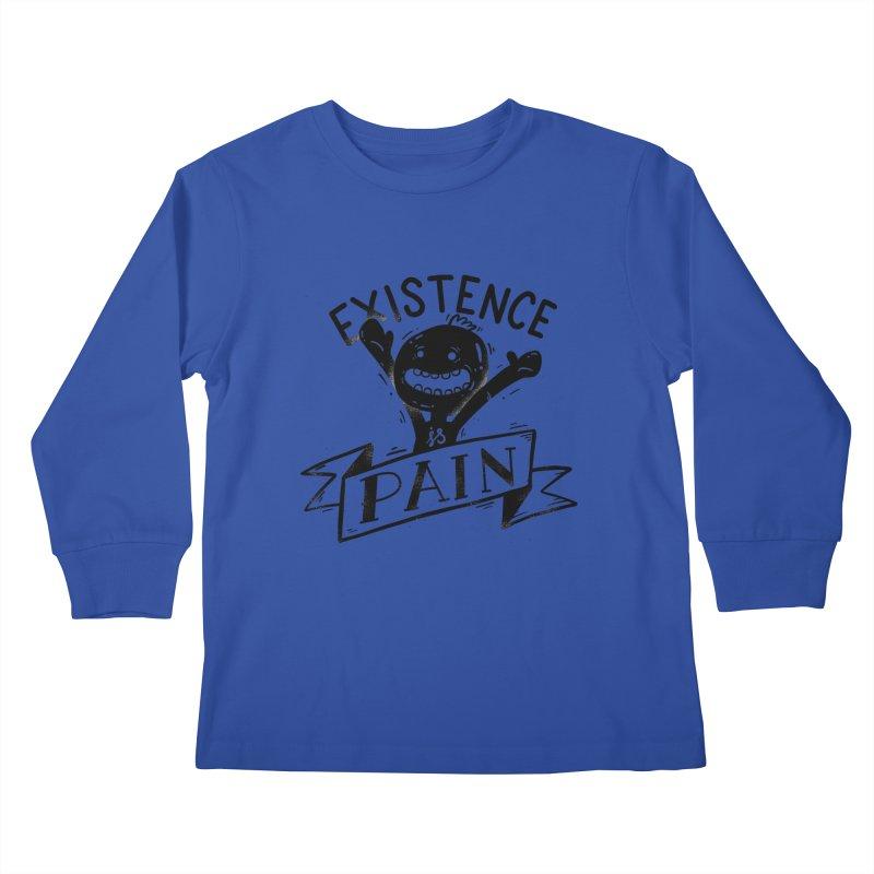 Existence is Pain Kids Longsleeve T-Shirt by Arkady's print shop