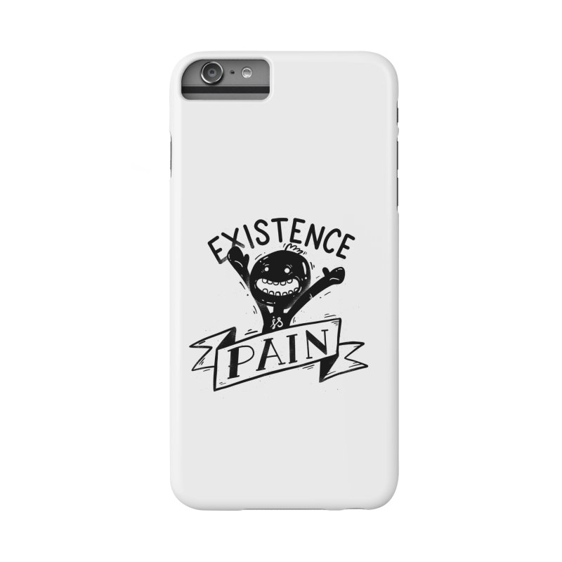 Existence is Pain Accessories Phone Case by Arkady's print shop