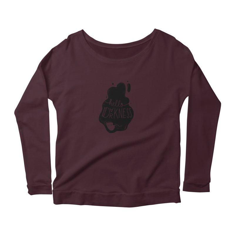 Hello darkness Women's Longsleeve T-Shirt by Arkady's print shop