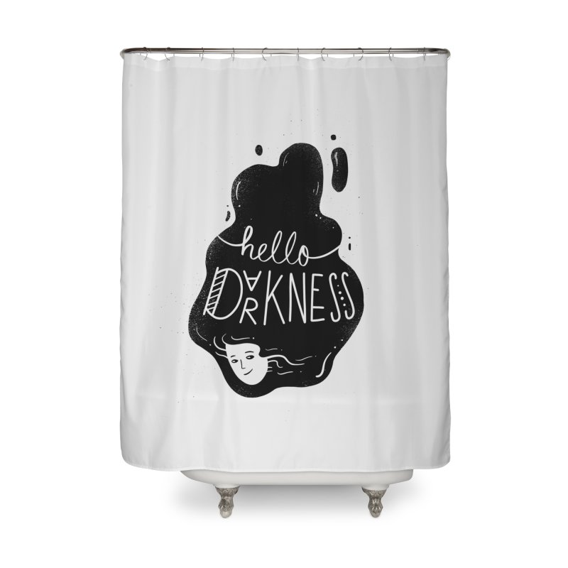 Hello darkness Home Shower Curtain by Arkady's print shop