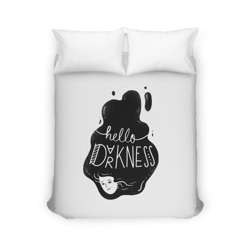 Hello darkness Home Duvet by Arkady's print shop